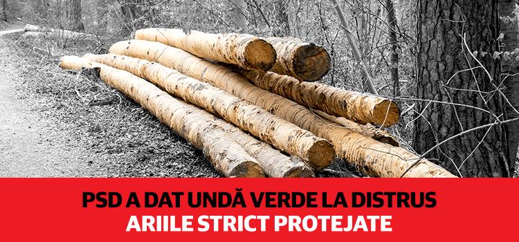 USR condamnă inițiativa PSD care dă undă verde la distrus ariile strict protejate