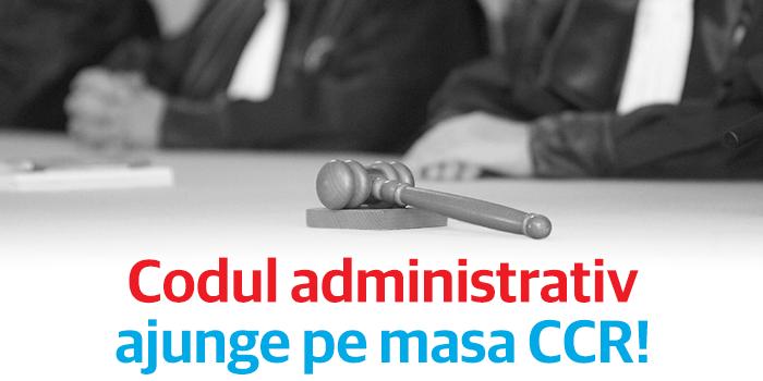 USR și PMP au atacatla CCR Codul Administrativ