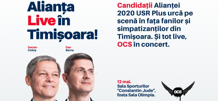 Alianța 2020 USR PLUS va organiza al doilea miting electoral, la Timișoara